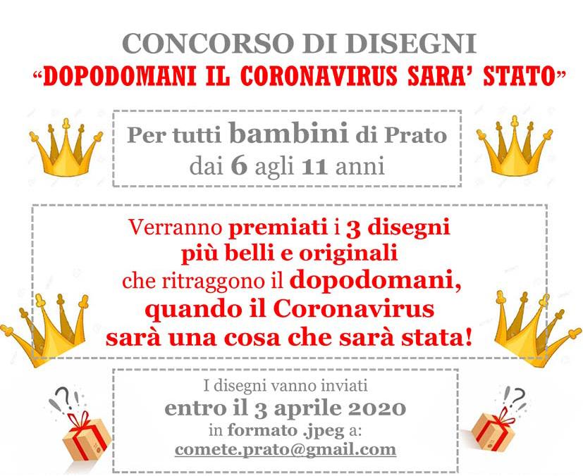 """CONCORSO DI DISEGNI """"DOPODOMANI IL CORONAVIRUS SARÀ STATO"""""""